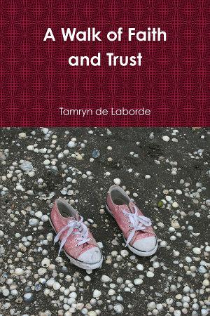 A Walk of Faith and Trust