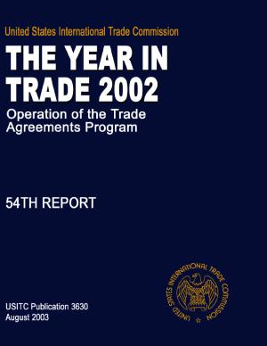Operation of the Trade Agreements Program  The Year in Trade  54th Report 2002 PDF