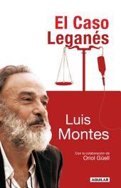 El caso Leganés