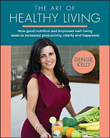 The Art Of Healthy Living