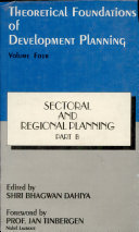 Theoretical Foundations of Development Planning  Sectoral and regional planning PDF