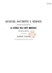 Richerche, Documenti e Memorie risguardanti la storia dell'arte musicale in Bologna