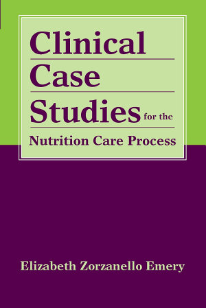 Clinical Case Studies for the Nutrition Care Process PDF
