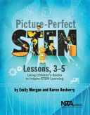 Picture-perfect STEM Lessons, 3-5