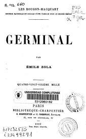 Les Rougon-Macquart: Histoire naturelle et sociale d'une famille sous le second Empire. Germinal, Volume19