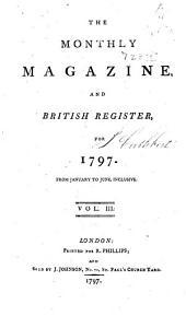 The Monthly Magazine: Volume 3