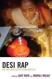 Desi Rap: Hip Hop and South Asian America