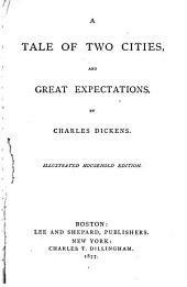 A Tale of Two Cities: And, Great Expectations
