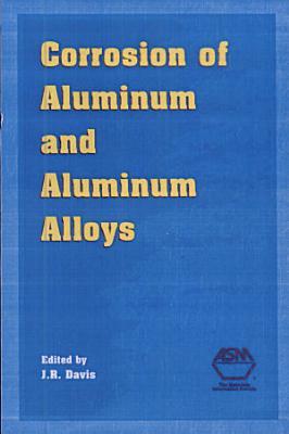 Corrosion of Aluminum and Aluminum Alloys PDF
