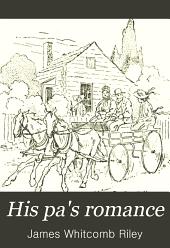 His Pa's Romance: Poems, Volume 11