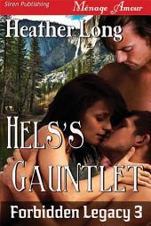Hels's Gauntlet [Forbidden Legacy 3]