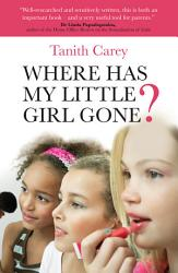 Where Has My Little Girl Gone  Book PDF