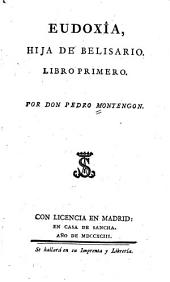 Eudoxîa, hija de Belisario ...por, Pedro Montengón