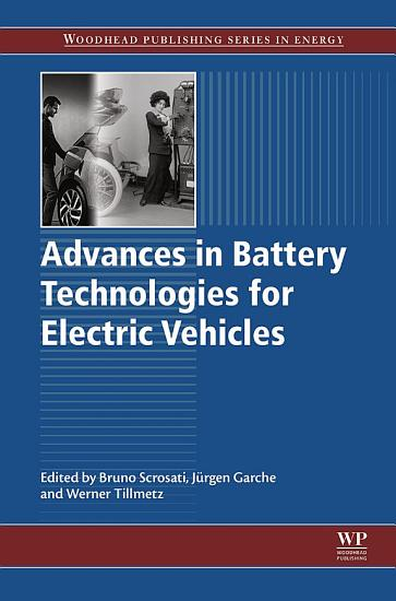 Advances in Battery Technologies for Electric Vehicles PDF