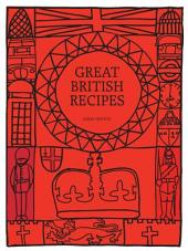 British Cookbook - Great British Recipes: English, Welsh, Scottish, Irish Recipes