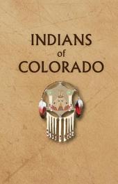 Indians of Colorado