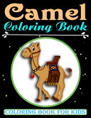 Camel Coloring Book For Kids