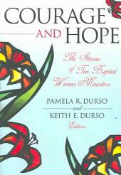 Courage and Hope: The Stories of Ten Baptist Women Ministers