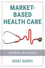 Market-Based Health Care