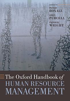 The Oxford Handbook of Human Resource Management PDF