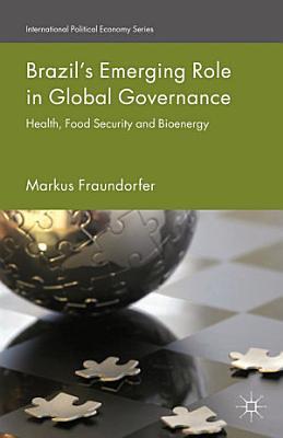 Brazil   s Emerging Role in Global Governance