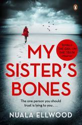 My Sister S Bones Book PDF