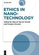 Ethics in Nanotechnology