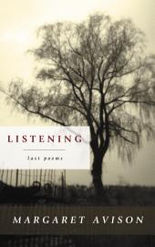Listening: The Last Poems of Margaret Avison