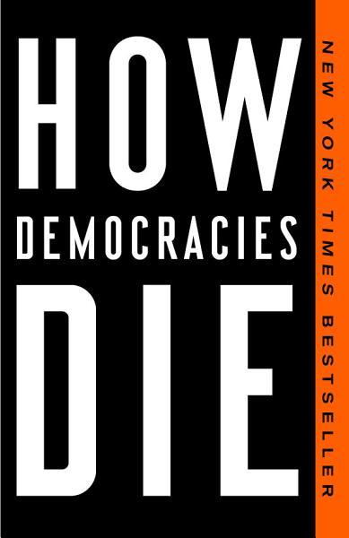 Download How Democracies Die Book