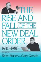The Rise and Fall of the New Deal Order  1930 1980 PDF