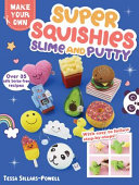 Super Squishies  Slime  and Putty