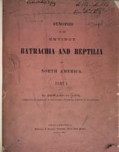Synopsis of the Extinct Batrachia, Reptilia and Aves of North America