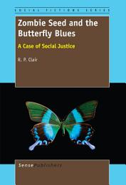 Zombie Seed and the Butterfly Blues