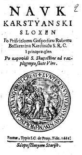 Nauk karstyanski sloxen po prisuitlomu gospodinu Rubertu Bellarminu kardinalu ..