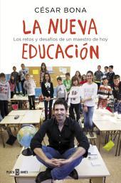 La nueva educación: Los retos y desafíos de un maestro de hoy