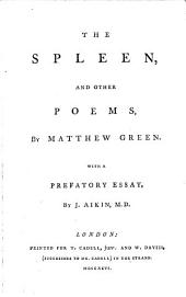 The spleen,: and other poems,