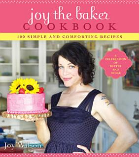 Joy the Baker Cookbook Book