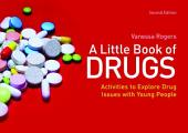 A Little Book of Drugs: Activities to Explore Drug Issues with Young People