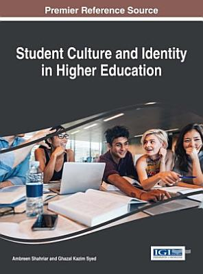 Student Culture and Identity in Higher Education