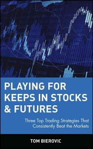 Playing for Keeps in Stocks   Futures PDF