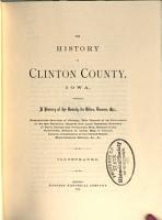 The History of Clinton County  Iowa PDF