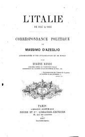 L' Italie de 1847 a 1865 correspondance politique