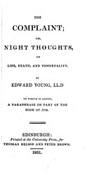 The Complaint  Or  Night Thoughts  on Life  Death  and Immortality PDF