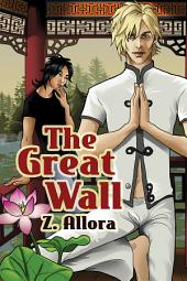 The Great Wall: Edition 2