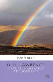 D. H. Lawrence: Nature, Narrative, Art, Identity