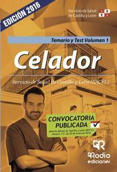 Celador del Servicio de Salud de Castilla y León. Temario y test. Volumen 1