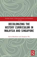 Decolonizing the History Curriculum in Malaysia and Singapore