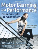 Motor Learning and Performance 6th Edition with Web Study Guide Loose Leaf Edition PDF