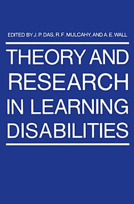 Theory and Research in Learning Disabilities PDF