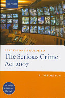 Blackstone s Guide to the Serious Crime Act 2007